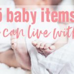 5 Baby Items You Can Live Without