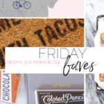 Friday Favorites // Summer Edition