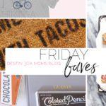 Friday Favorites // Summer Edition