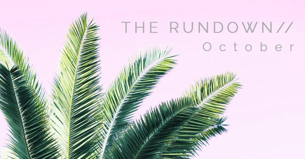 The Rundown October