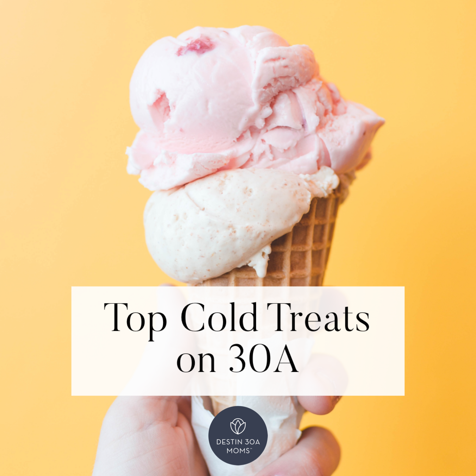 top cold treats on 30a