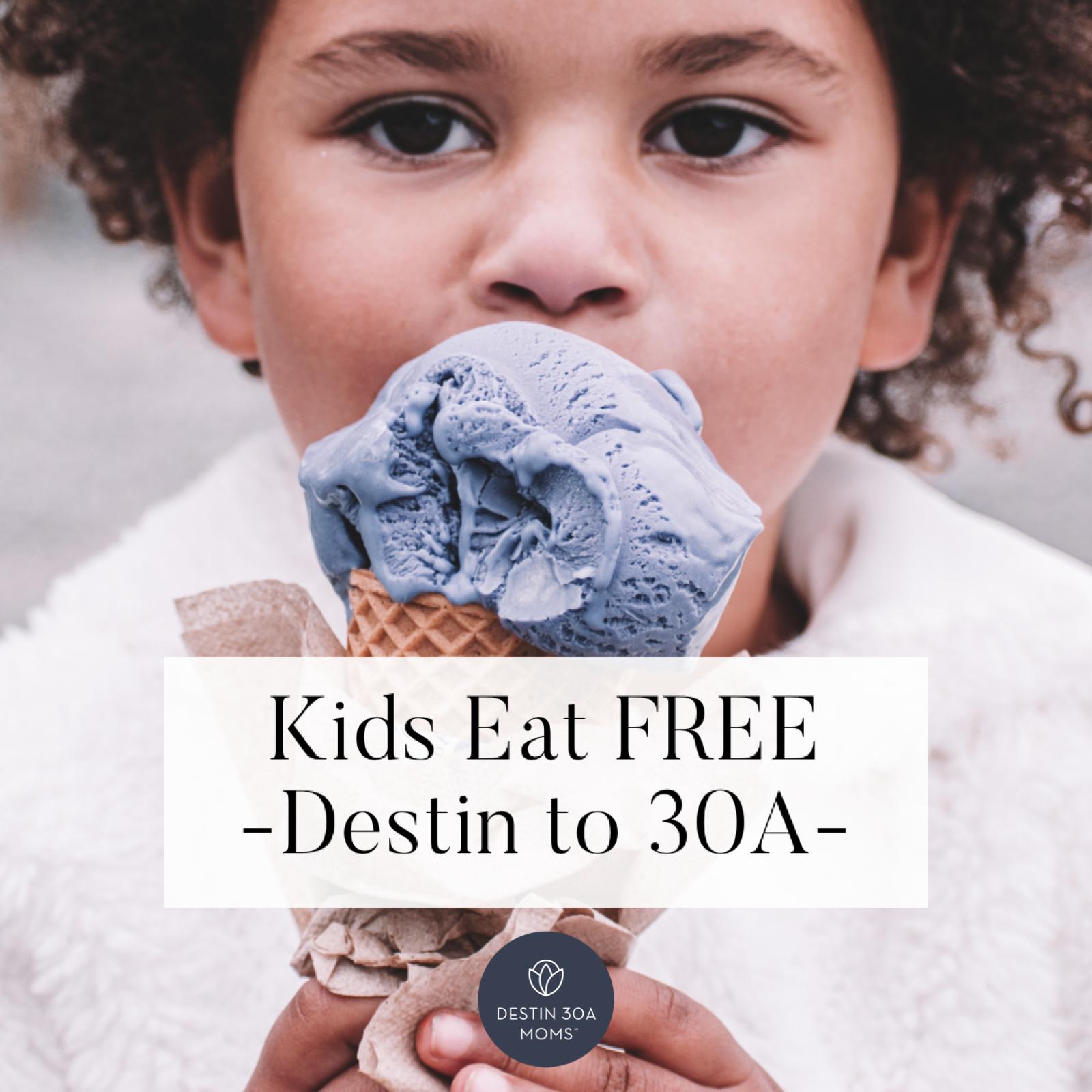kids eat free destin to 30a